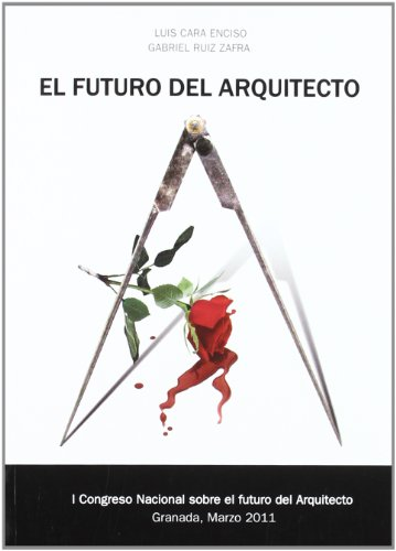 9788499155654: El futuro del arquitecto