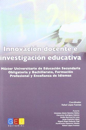 9788499155708: INNOVACION DOCENTE INVESTIGACION EDUCATIVA