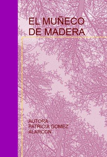 9788499160009: EL MUÑECO DE MADERA