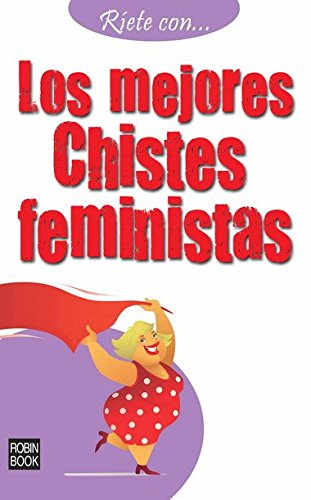 9788499170824: Los mejores chistes feministas (Ríete con) (Spanish Edition)