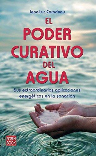 9788499171005: El Poder Curativo del Agua