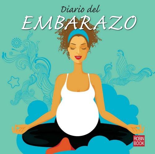 9788499171258: Diario del embarazo (Spanish Edition)