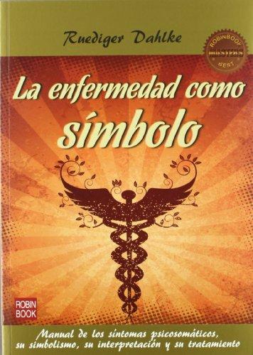 9788499172415: Enfermedad Como Simbolo, La (2ª Ed.) (Masters Salud (robin Book))