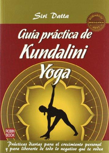 9788499172422: Guia practica de kundalini yoga