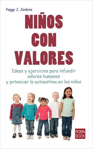 Niños con valores: Ideas y ejercicios para: Jenkins, Peggy J.