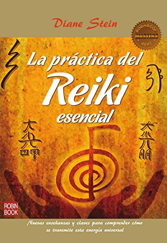 La práctica del Reiki esencial (Masters/Salud) (Spanish Edition): Stein, Diane