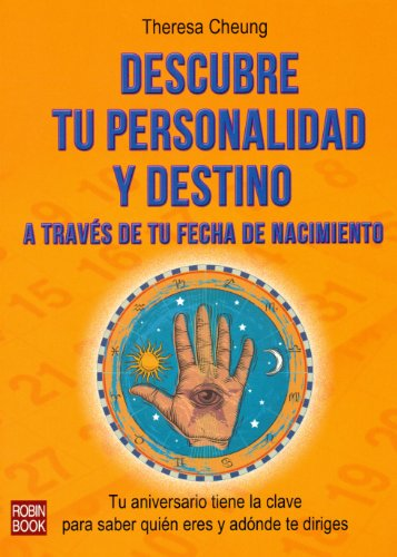 9788499173429: Descubre Tu Personalidad Y Destino A Través De Tu Fecha De Nacimiento (Autoayuda)