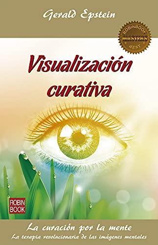 9788499173634: Visualización Curativa (Salud / Masters)