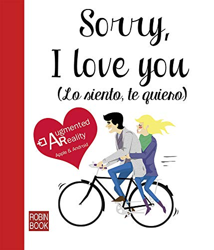 9788499173641: Sorry, I love you (Lo siento, te quiero) (Libro amigo) (Spanish Edition)