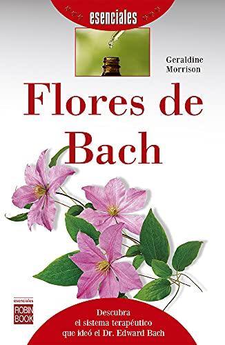 FLORES DE BACH -ESENCIALES: MORRISON, GERALDINE