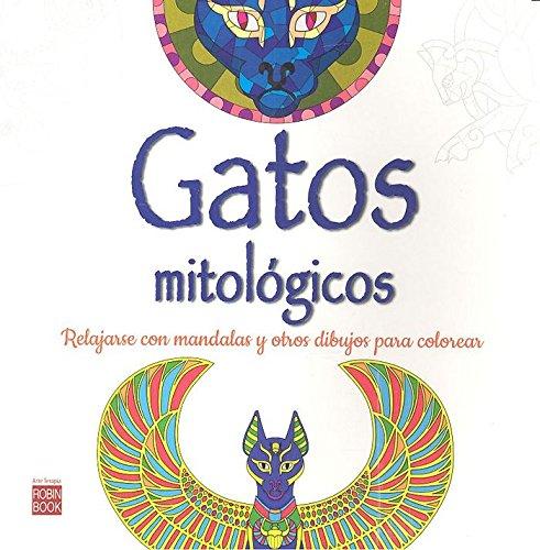 9788499173986: Gatos mitológicos: Relajarse con mandalas para ...