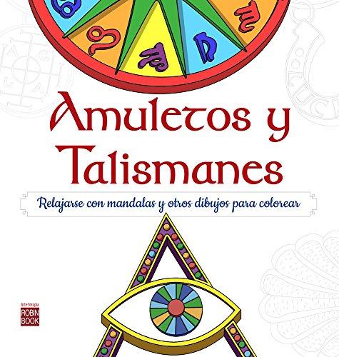 9788499174037: Amuletos y talismanes: Relajarse con mandalas para ...