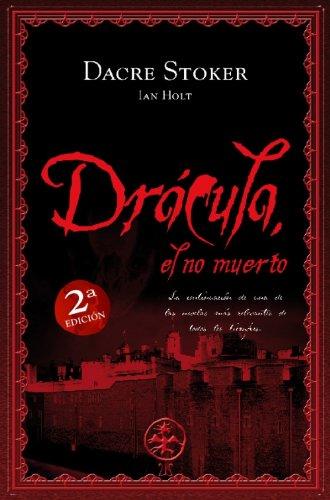 Drácula, el no muerto: Stoker, Dacre