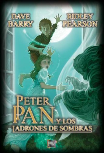 Peter y los ladrones de sombras/ Peter and the Shadow Thieves (Spanish Edition) (Starcatchers) (8499180299) by Dave Barry; Ridley Pearson