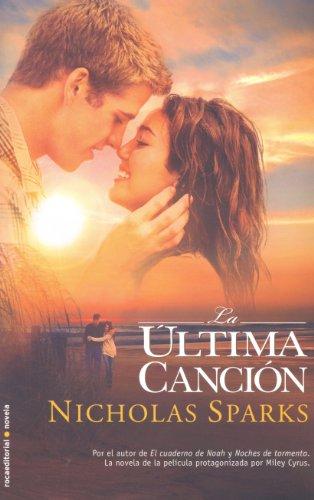 9788499180403: La ultima cancion / The Last Song
