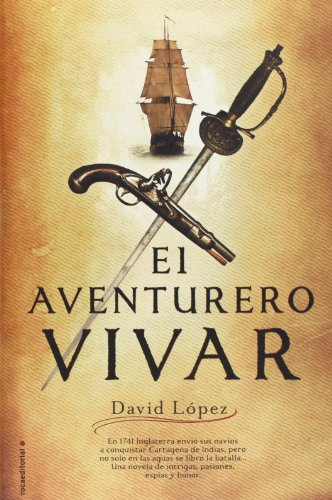9788499180762: El aventurero Vivar (Novela Historica (roca))