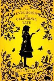 9788499181141: Evolucion De Calpurnia Tate La