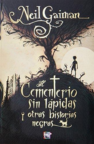 9788499181226: El cementerio sin lápidas : y otras historias negras