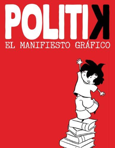9788499181844: Politik El Manifiesto Grafico