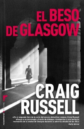 9788499182155: Beso De Glasgow,El (Criminal (roca))