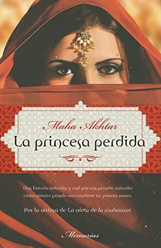 9788499182223: La princesa perdida (Spanish Edition)