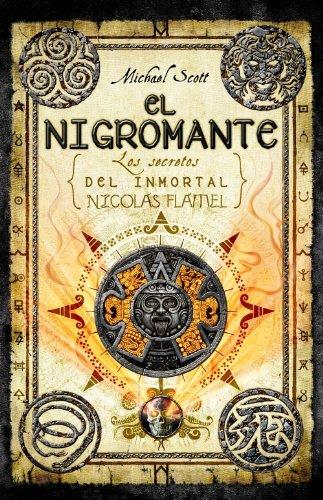 El nigromante (Secretos del inmortal Nicolas Flamel: Michael Scott
