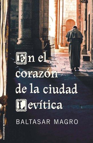 9788499182339: En El Corazon De La Ciudad Leviti (Novela Historica (roca))