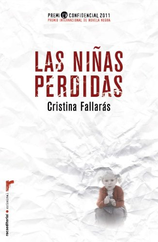 9788499182643: Las ninas perdidas (Roca Editorial Criminal) (Spanish Edition)