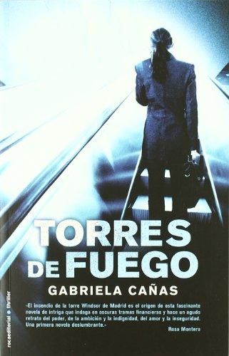 9788499183596: Torres De Fuego (Thriller (roca))