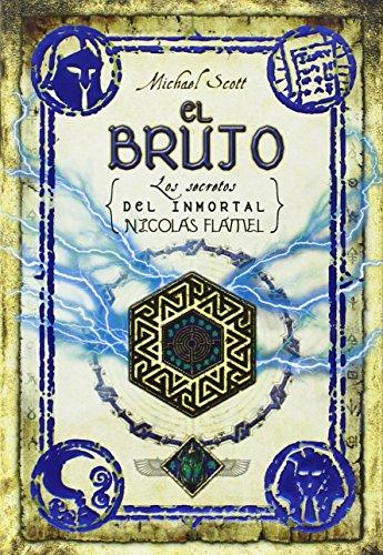El brujo (Secrets of the Immortal Nicholas: Michael Scott