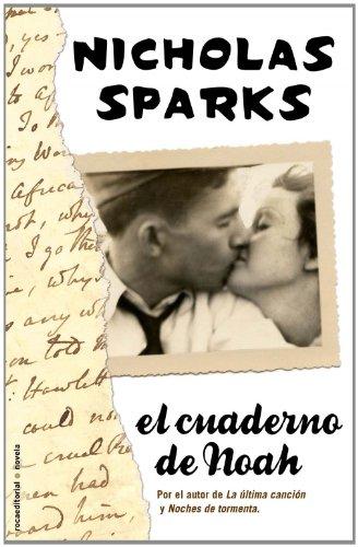 CUADERNO DE NOAH,EL: Sparks,Nicholas