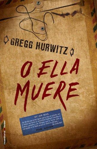 9788499184005: O ella muere (Spanish Edition)