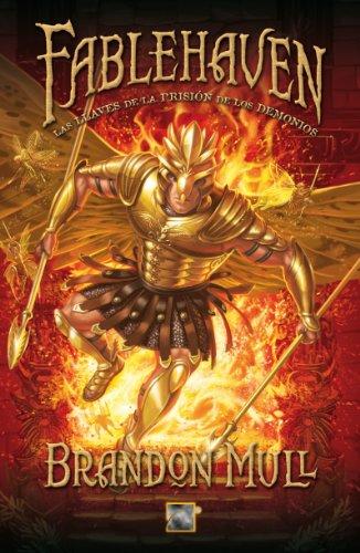 9788499184388: Fablehaven V. Las llaves de la prision de los demonios (Spanish Edition)
