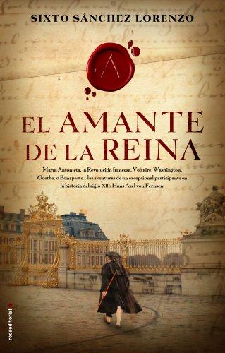 9788499184548: El amante de la reina (Novela Historica (roca))
