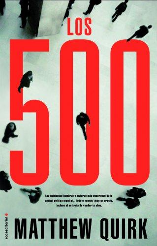 Los 500 (Thriller (roca)) Quirk, Matthew and