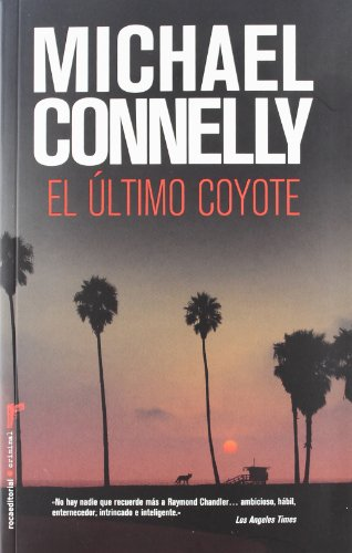 9788499184722: El ultimo coyote (Roca Editorial Criminal) (Spanish Edition)