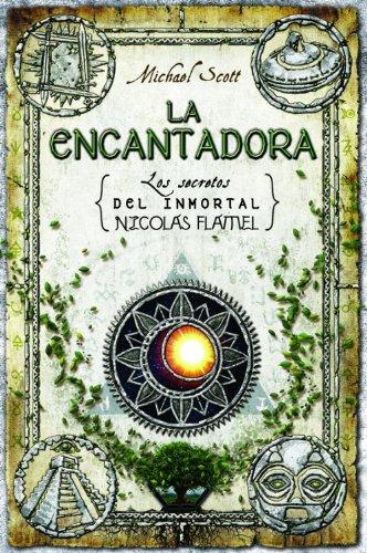 9788499185255: La encantadora (Spanish Edition) (Secrets of the Immortal Nicholas Flamel (Hardcover))