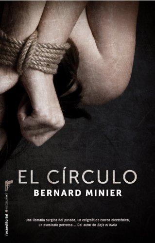 9788499186122: El circulo (Roca Editorial Criminal) (Spanish Edition)