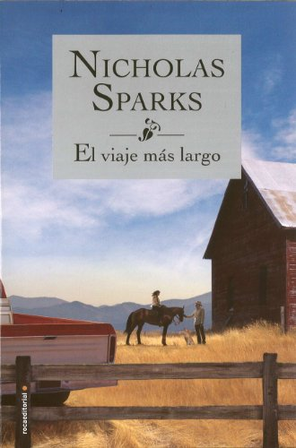 9788499187051: El viaje mas largo (Spanish Edition)
