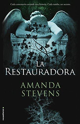 La restauradora: Stevens, Amanda