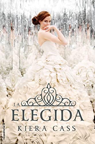 La elegida (Spanish Edition): Kiera Cass