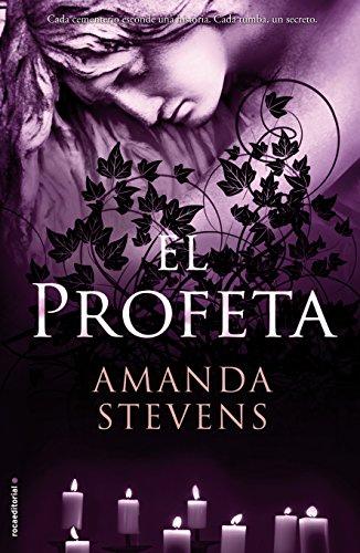 El profeta: Stevens, Amanda