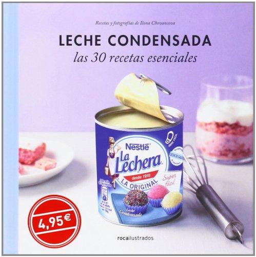 9788499187372: Leche condensada. 30 recetas esenciales (Ilustrados)