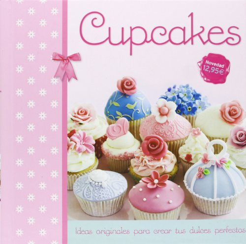 Cupcakes (Spanish Edition): Various Authors