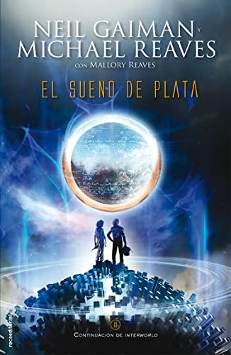 9788499187471: El sueno de plata (Spanish Edition)