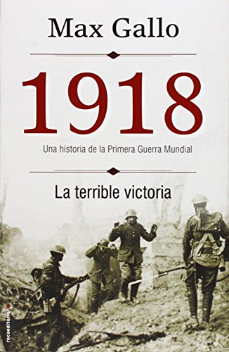 9788499188386: 1918. La terrible victoria