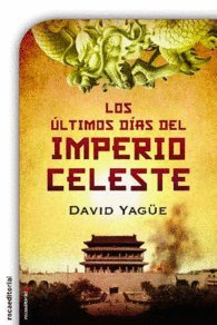 9788499189819: LOS ULTIMOS DIAS DEL IMPERIO CELESTE CHINA 1990