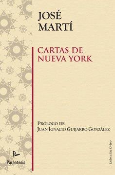 9788499190464: Cartas de Nueva York (Spanish Edition)