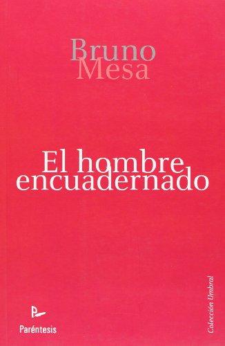 9788499190488: El Hombre Encuadernado (Spanish Edition)