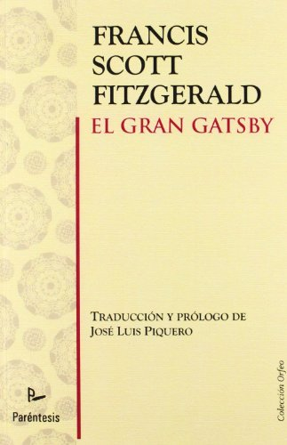 9788499191485: El Gran Gatsby (Orfeo (parentesis))